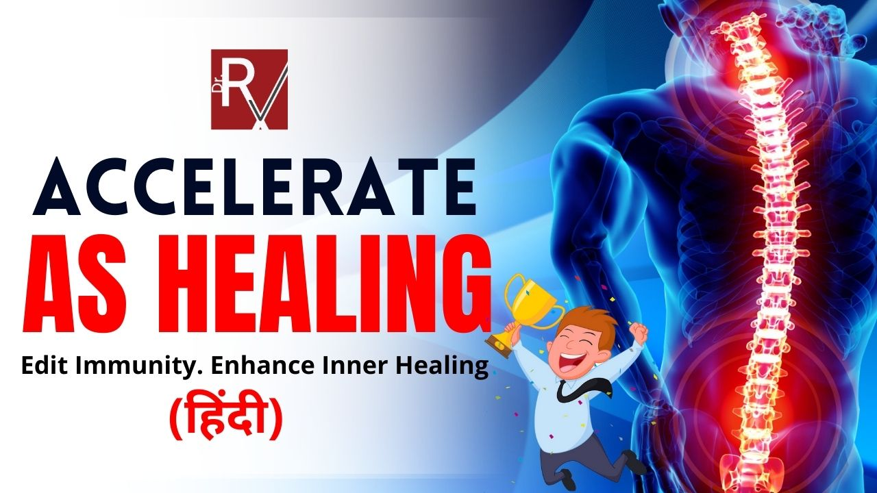 Accelerate A.S. Healing (Hindi)